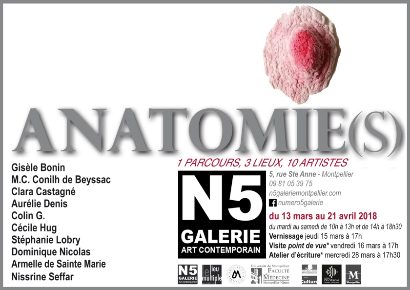 N5_galerie_exposition_anatomies_le lieu multiple_musee Atger_Cecile Hug_Nissrine Seffar_Stephanie Lobry_Gisele Bonin_Clara Castagnie_Montpellier_2018