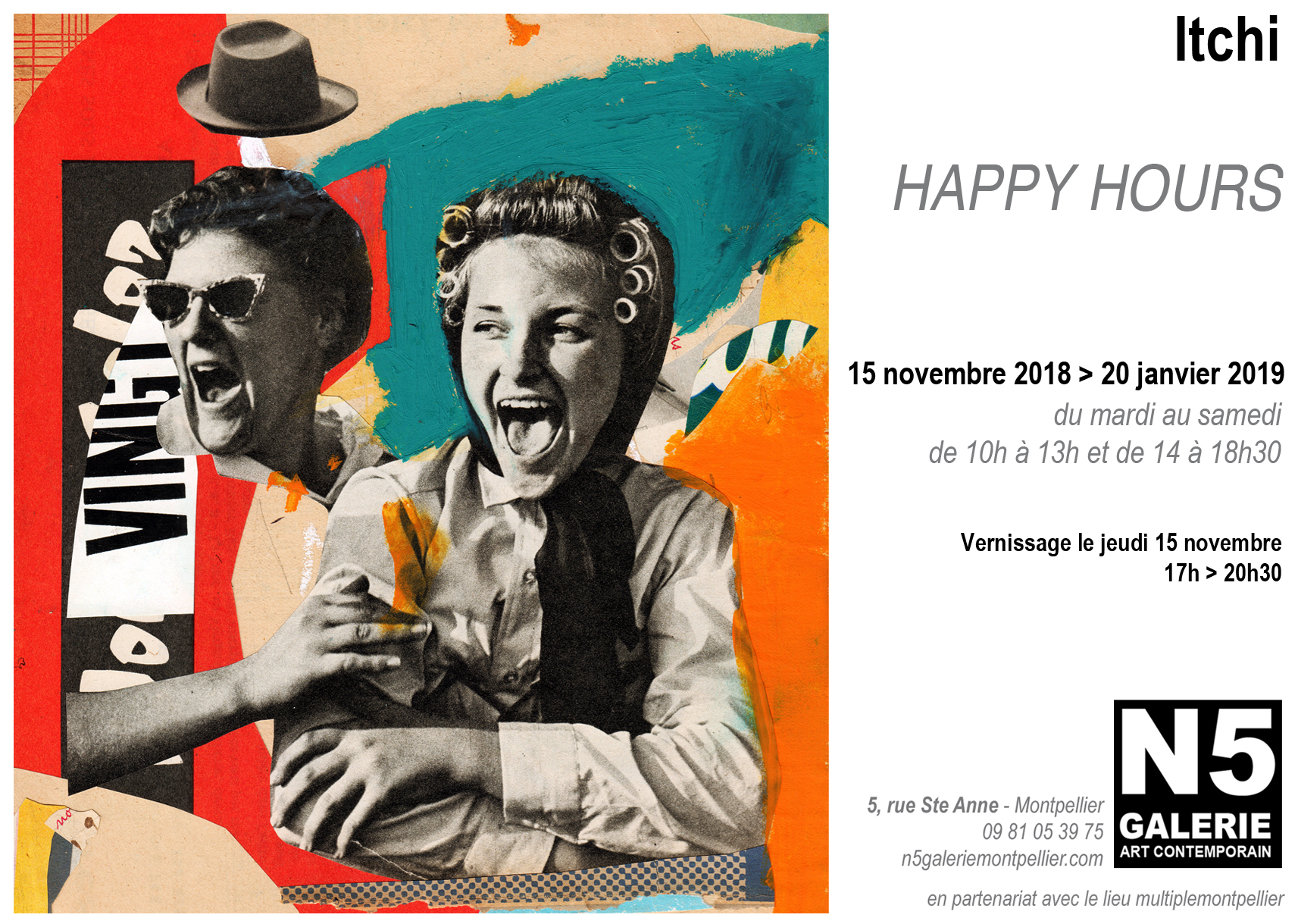 N5 galerie_exposition_Collages_Happy Hours_ITCHI_Montpellier_2018_2019
